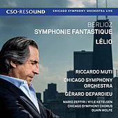 Berlioz: Symphonie fantastique & Lélio, ou Le retour à la vie (Live) by Various Artists