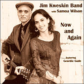 Now and Again by Jim Kweskin