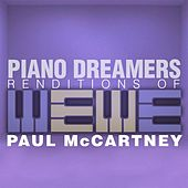 Piano Dreamers Renditions of Paul McCartney by Piano Dreamers