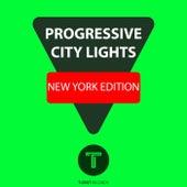 Progressive City Lights New York Edition by Various Artists