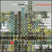 The New Latinaires by Various Artists
