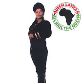 All Hail the Queen de Queen Latifah
