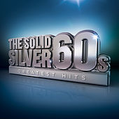 Solid Silver 60s by Various Artists
