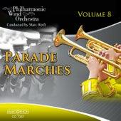 Parade Marches Volume 8 de Philharmonic Wind Orchestra Marc Reift