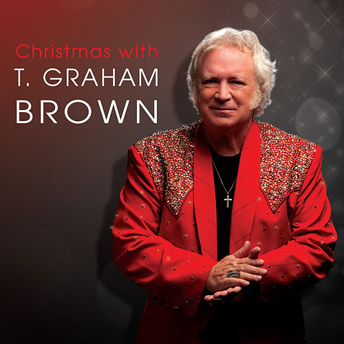 Christmas with T. Graham Brown by T. Graham Brown