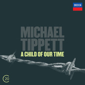 Tippett: A Child of Our Time by Sir Colin Davis