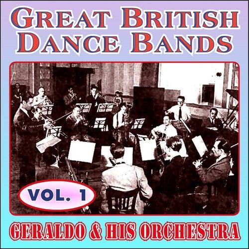Greats British Dance Bands - Vol. 1 - Geraldo & His Orchestra by Geraldo & His Orchestra