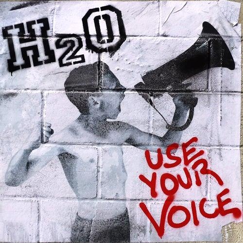 Use Your Voice von H2O