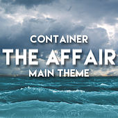 Container - The Affair Main Theme van L'orchestra Cinematique