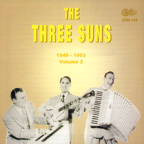 1949 - 1953, Vol. 2 by The Three Suns