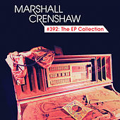 #392: The EP Collection de Marshall Crenshaw