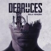 Bala Vencida von Debruces
