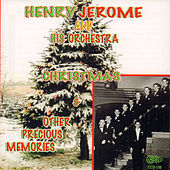 Christmas and Other Precious Memories by Henry Jerome