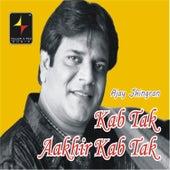 Kab Tak Aakhir Kab Tak de Various Artists