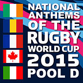 National Anthems of the 2015 Rugby World Cup Pool D by Various Artists