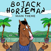 Bojack Horseman Main Theme van L'orchestra Cinematique