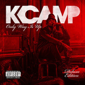 Only Way Is Up (Deluxe) van K Camp