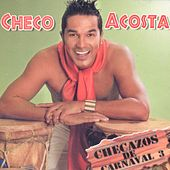 Checazos de Carnaval, Vol. 3 de Checo Acosta