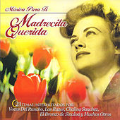 Musica para Ti Madrecita Querida by Various Artists