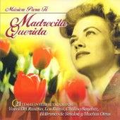 Musica para Ti Madrecita Querida von Various Artists