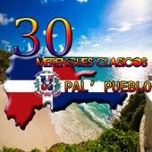 30  Merengues Clasicos Pal'  Pueblo de Various Artists