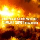 Barry Kane & Barry Mcguire - Summer's Over (Remastered) de Barry McGuire