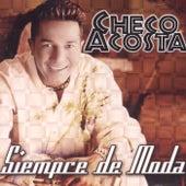 Siempre de Moda de Checo Acosta