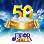 50 Gracias al Cielo de Junior Klan