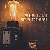 Return to the Fire van Tim Garland