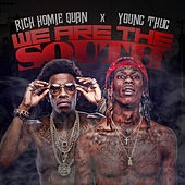 We Are the South by Rich Homie Quan