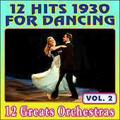 12 Hits 1930 for Dancing - Vol. 2 by Various Artists