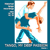 Tango, My Deep Passion - Vol. 1 de Various Artists