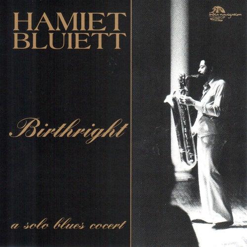 Birthright (Live) by Hamiet Bluiett