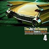 The Jazz Influence, Vol. 4 (Electronic Jazz Compiled by Kevin Yost) by Various Artists