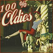 100% Oldies by Various Artists