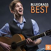 Bluegrass Best by Various Artists