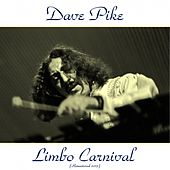 Limbo Carnival (Remastered 2015) by Dave Pike