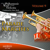 Parade Marches Volume 9 de Philharmonic Wind Orchestra Marc Reift