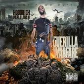 Guerilla Warfare by Hoodrich Pablo Juan