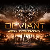 Deviant by Jack Trammell