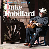 The Acoustic Blues & Roots of Duke Robillard by Duke Robillard