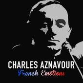 Charles Aznavour - French Emotions von Charles Aznavour