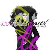 Dancer Remixed by Jody Watley