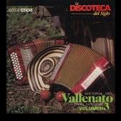 La Discoteca del Siglo - Historia del Vallenato en el Siglo Xx, Vol. 3 von Various Artists