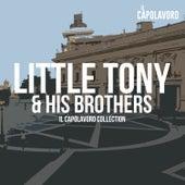 Little Tony - Little Tony & His Brothers - Il Capolavoro Collection von Little Tony