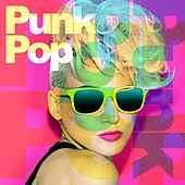 Punk Pop by Various Artists