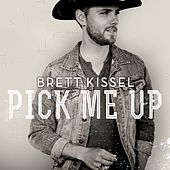 Pick Me Up by Brett Kissel