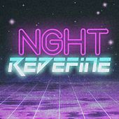 Redefine by Nght