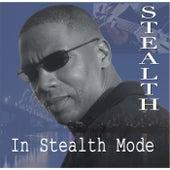 In Stealth Mode de Stealth