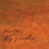 Voy y Vuelvo by Nano Stern